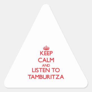 Guarde la calma y escuche TAMBURITZA