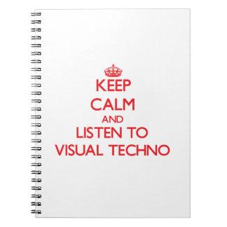 Guarde la calma y escuche TECHNO VISUAL Libreta
