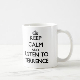 Guarde la calma y escuche Terrence Taza Clásica