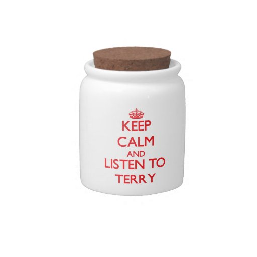 Guarde la calma y escuche Terry Plato Para Caramelo