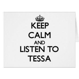 Guarde la calma y escuche Tessa Felicitacion