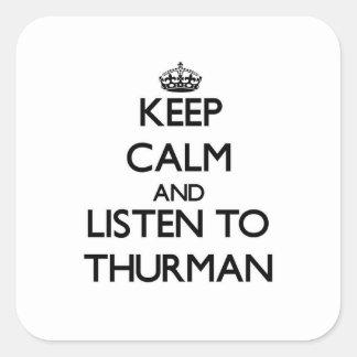 Guarde la calma y escuche Thurman Pegatinas Cuadradases