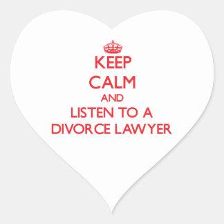 Guarde la calma y escuche un abogado de divorcio calcomanía corazón