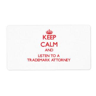 Guarde la calma y escuche un abogado de la marca r etiqueta de envío