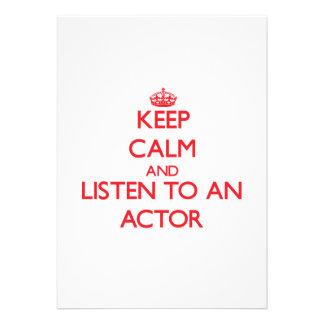 Guarde la calma y escuche un actor invitación