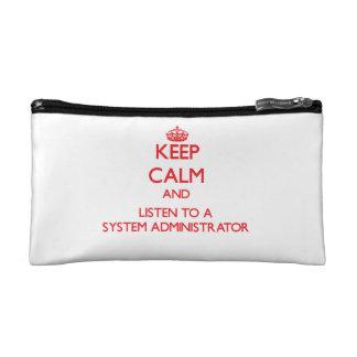 Guarde la calma y escuche un administrador de sist
