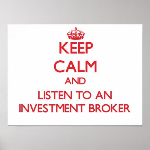 Guarde la calma y escuche un agente de la inversió póster