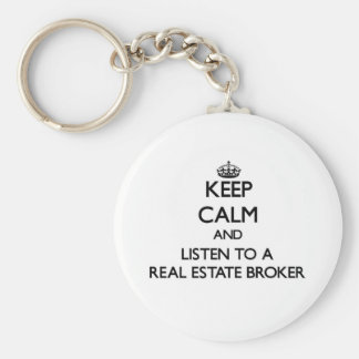 Guarde la calma y escuche un agente inmobiliario llavero personalizado