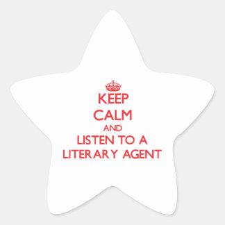 Guarde la calma y escuche un agente literario pegatina en forma de estrella