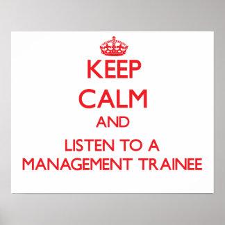 Guarde la calma y escuche un aprendiz de la gestió posters