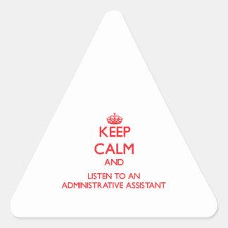 Guarde la calma y escuche un Assistan administrati Pegatinas