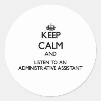Guarde la calma y escuche un Assistan administrati Etiquetas
