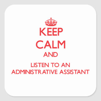 Guarde la calma y escuche un Assistan administrati Colcomanias Cuadradass