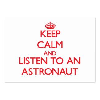 Guarde la calma y escuche un astronauta plantillas de tarjetas personales