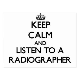 Guarde la calma y escuche un ayudante radiólogo tarjetas postales