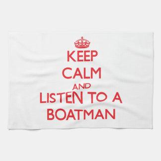 Guarde la calma y escuche un barquero toalla