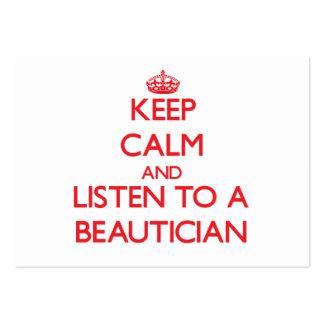 Guarde la calma y escuche un Beautician Tarjetas De Visita Grandes