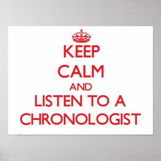 Guarde la calma y escuche un Chronologist Poster