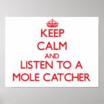 Guarde la calma y escuche un colector del topo impresiones