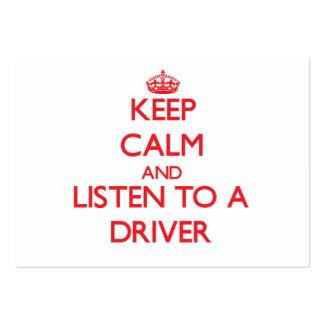 Guarde la calma y escuche un conductor tarjetas personales