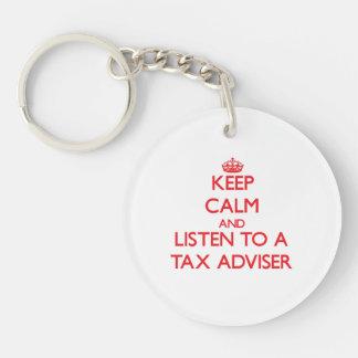Guarde la calma y escuche un consejero de impuesto llavero redondo acrílico a una cara