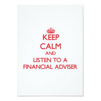 Guarde la calma y escuche un consejero financiero invitación 12,7 x 17,8 cm