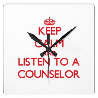 Guarde la calma y escuche un consejero reloj