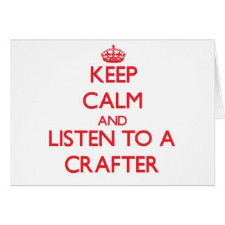 Guarde la calma y escuche un Crafter Felicitaciones