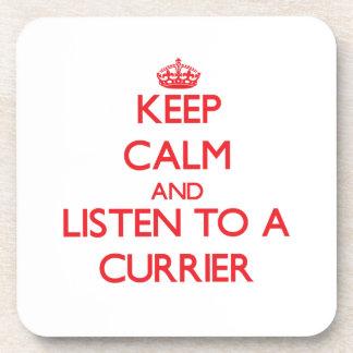 Guarde la calma y escuche un curtidor posavasos