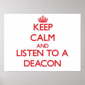 Guarde la calma y escuche un diácono poster
