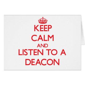 Guarde la calma y escuche un diácono tarjeton