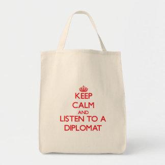 Guarde la calma y escuche un diplomático bolsa tela para la compra