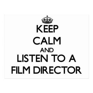 Guarde la calma y escuche un director de cine postales