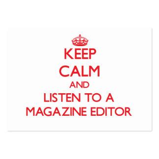 Guarde la calma y escuche un editor de revista tarjeta de visita