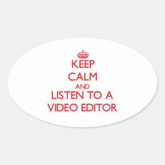 Guarde la calma y escuche un editor de vídeo pegatina ovaladas personalizadas