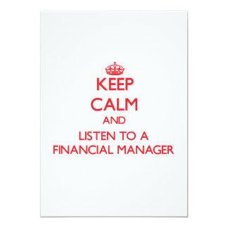 Guarde la calma y escuche un encargado financiero invitación 12,7 x 17,8 cm