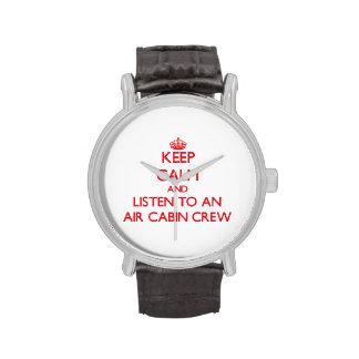 Guarde la calma y escuche un equipo de la cabina relojes de mano