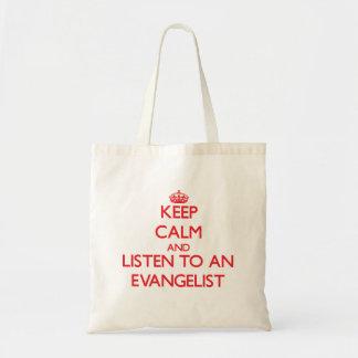 Guarde la calma y escuche un evangelista bolsas de mano