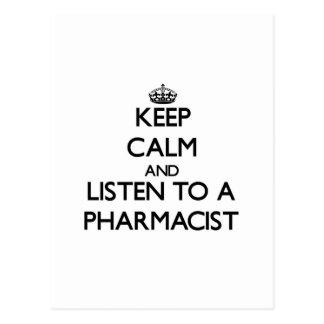 Guarde la calma y escuche un farmacéutico tarjetas postales