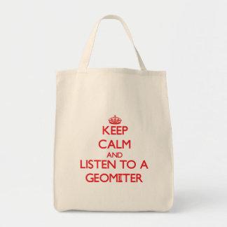 Guarde la calma y escuche un geómetra bolsas
