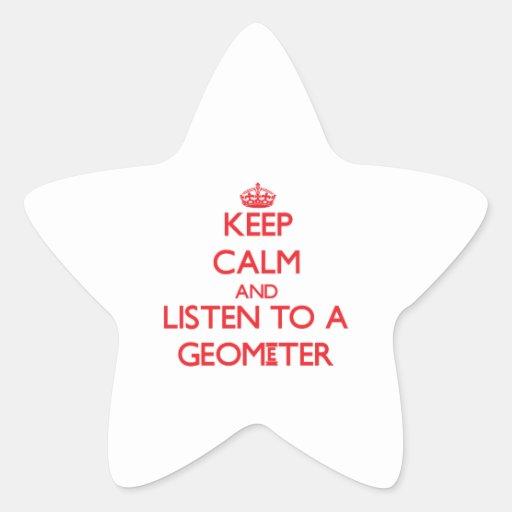 Guarde la calma y escuche un geómetra pegatinas forma de estrellaes