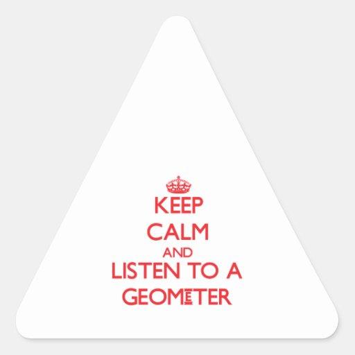 Guarde la calma y escuche un geómetra calcomanías de triangulos personalizadas