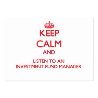 Guarde la calma y escuche un gestor de fondos de i tarjeta de visita