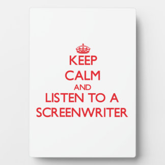 Guarde la calma y escuche un guionista placas