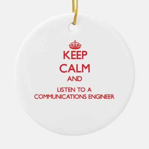 Guarde la calma y escuche un ingeniero de las comu ornamentos de navidad