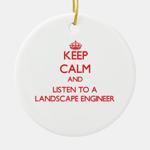 Guarde la calma y escuche un ingeniero del paisaje ornamento para reyes magos