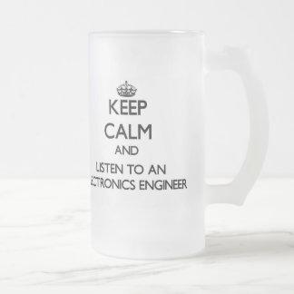 Guarde la calma y escuche un ingeniero electrónico tazas de café