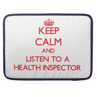 Guarde la calma y escuche un inspector de la salud funda para macbooks