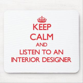 Guarde la calma y escuche un interiorista tapetes de raton