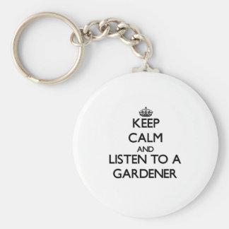 Guarde la calma y escuche un jardinero llaveros
